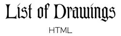 LIST of DRAWINGS HTML